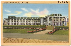 Congress Hall Hotel, Cape May, N. J.