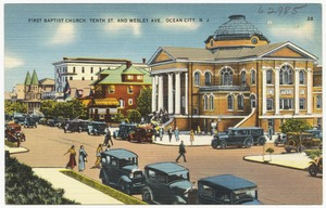 First Baptist Church, Tenth St. and Wesley Ave., Ocean City, N. J.
