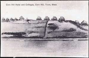 Corn Hill Hotel and Cottages, Corn Hill, Truro, Mass.