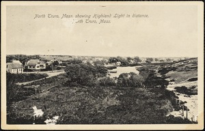 North Truro, Mass. showing Highland Light in distance, North Truro, Mass.