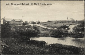 Main Street and Railroad Hill, North Truro, Mass.