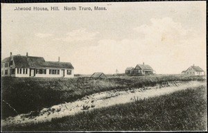 Atwood House, Hill. North Truro, Mass.