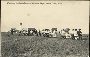 Watching the ball game at Highland Light, North Truro, Mass.