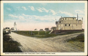 Barge Colerain Cottage and Highland Light, North Truro, Mass.
