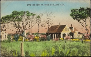 Cape Cod home at Truro Highlands, Cape Cod, Mass.