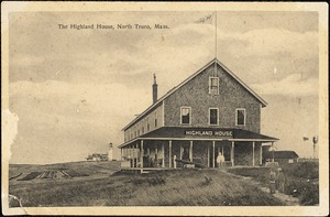 The Highland House, North Truro, Mass.