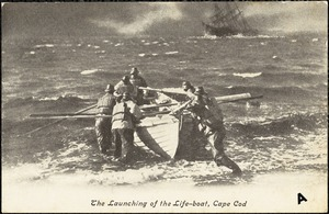 The launching of the life-boat, Cape Cod