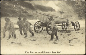 The start of the life-boat, Cape Cod