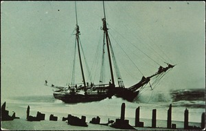 Cape Cod, Massachusetts, Schooner Plymouth Rock, wrecked on Peaked Hill Bars, April 11th, 1888