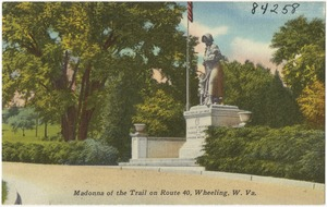 Madonna of the Trail on Route 40, Wheeling, W. Va.
