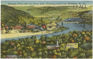 Birdseye view -- Martins Ferry, Ohio, Wheeling Island and Wheeling, W. Va.