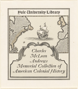 Yale University Library. Charles McLean Andrews memorial collection of American colonial history.