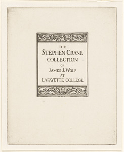 The Stephen Crane Collection of James J. Wolf at Lafayette College