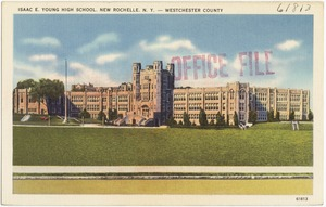Isaac E. Young High School, New Rochelle, N. Y. -- Westchester County