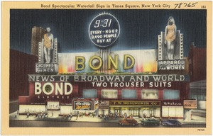 Bond spectacular waterfall sign in Times Square, New York City