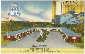 Bell Motel, Morristown, Ohio, on U.S. 40 -- 20 miles west of Wheeling, W. Va.