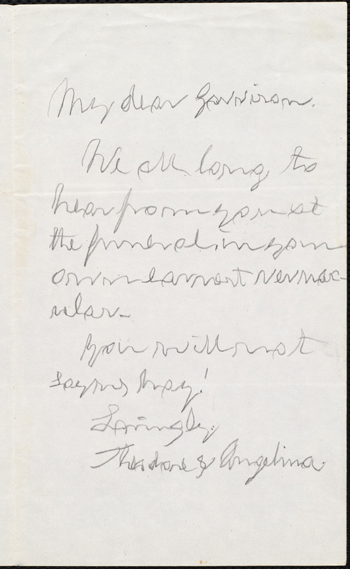 Letter from Thodore Dwight Weld and Angelina Emily Grimke, to William Lloyd Garrison