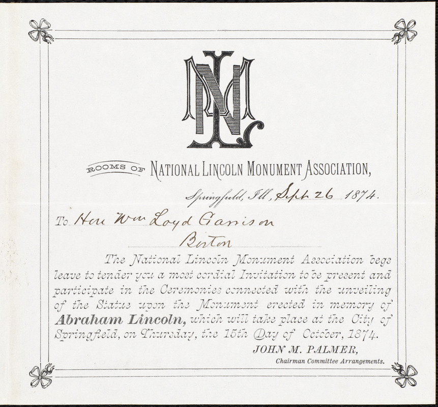 Invitation from the National Lincoln Monument Association, Springfield, Ill., to William Lloyd Garrison, Sept[ember] 26, 1874