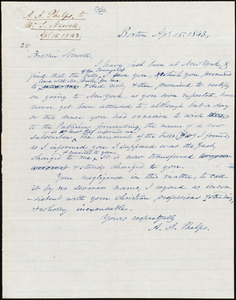 Copy of letter from Amos Augustus Phelps, Boston, to William Whiting Newell, Apl. 15. 1843