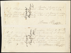 Requests to make payments from Isaac Knapp to Henry Grafton Chapman, Boston, Sept. 11.1838