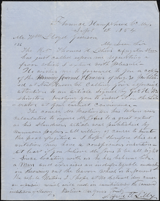 Letter from Alfred T. Lilly, Florence, [Northampton], Mass., to William Lloyd Garrison, Sept[ember] 12 1854