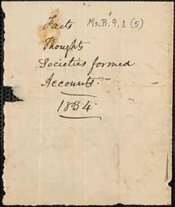 Facts, thoughts, societies formed, accounts, [1834]