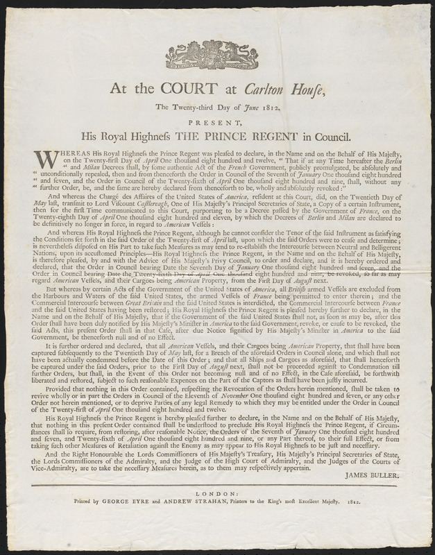 At the Court at Carlton House, The Twenty-third Day of June 1812. Present, His Royal Highness The Prince Regent in Council