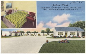 Fuller's Motel, 5 miles from Atlantic City and Ocean City beaches, 1401-11 South, New Road Pleasantville, N. J.