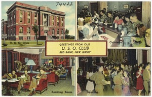 Greetings from our U. S. O. Club, Red Bank, New Jersey