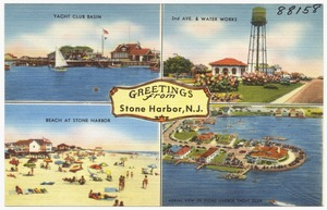 Greetings from Stone Harbor, N. J. -- yacht club basin, 2nd Ave. & water works, reach at Stone Harbor, aerial view of Stone Harbor Yacht Club
