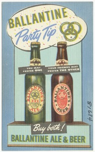 Ballantine party tip... you may prefer one, your friends may prefer the other, buy both! Ballantine Ale & Beer