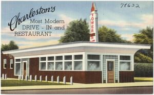 Tower Drive-in & Restaurant, Charleston's most modern drive-in and restaurant, King Street at Grove, Charleston, S. C.