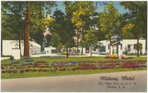 Midway Motel, 2 1/2 miles east on U.S. 76, Clinton, S. C.