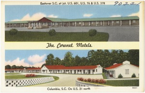 The Coronet Motels, Eastover S. C. at jct. U.S. 76 & U.S. 378, Columbia, S. C. on U.S. 21 north
