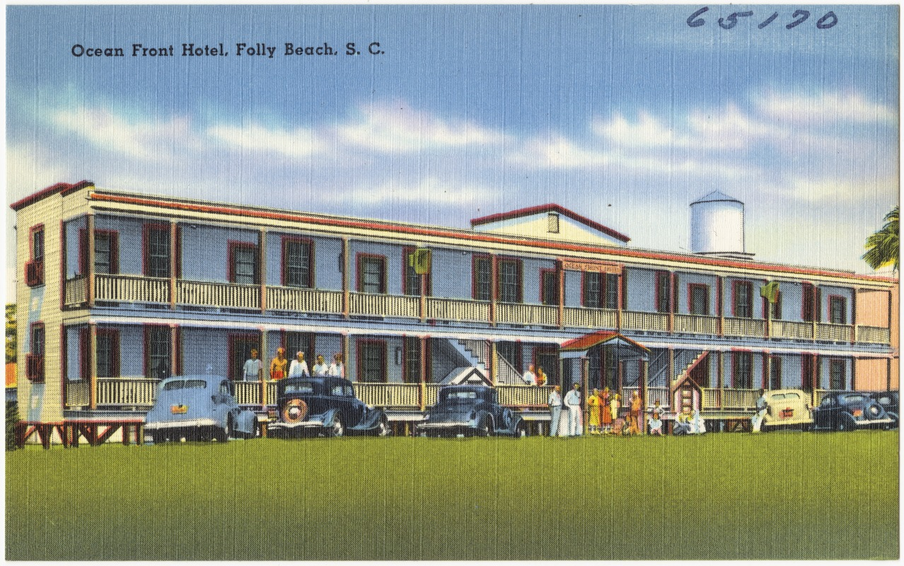 Ocean Front Hotel Folly Beach S C Digital Commonwealth