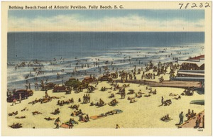 Bathing beach front of Atlantic Pavilion, Folly Beach, S. C.