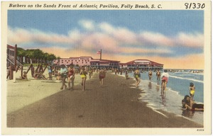 Bathers on the sands front of Atlantic Pavilion, Folly Beach, S. C.