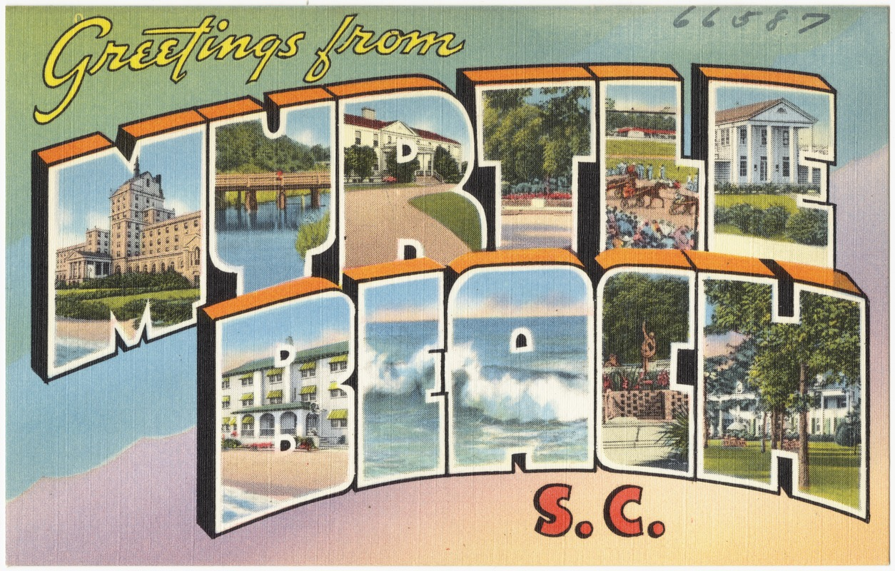 Greetings From Myrtle Beach S C