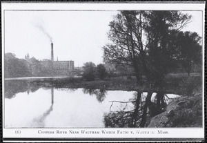 Charles River near Waltham Watch Facto[r]y, Waltham, Mass.