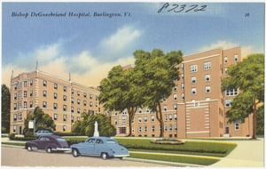Bishop DeGoesbriand Hospital, Burlington, Vt.