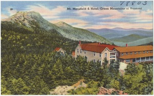 Mt. Mansfield & Hotel, Green Mountains of Vermont
