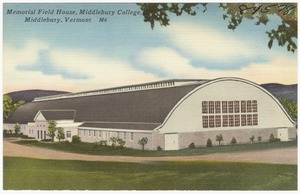 Memorial Field House, Middlebury College, Middlebury, Vermont
