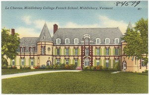 Le Chateau, Middlebury College French School, Middlebury Vermont
