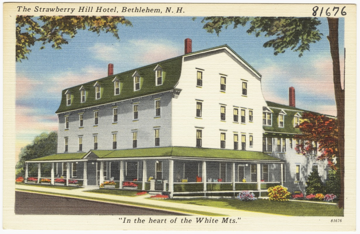 The Strawberry Hill Hotel Bethlehem N H In Heart Of White Mts