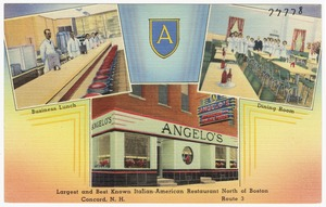 Angelo's, largest and best known Italian-American Restaurant north of Boston, Concord, N.H., Route 3.