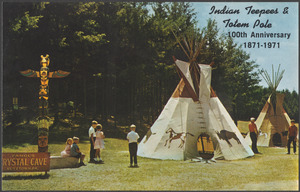 Indian teepees & totem pole, 100th anniversary 1871-1971