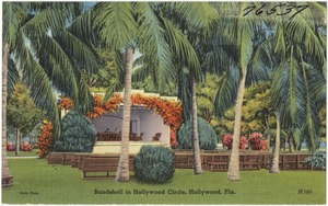 Bandshell in Hollywood Circle, Hollywood, Fla.