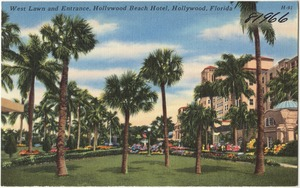 West lawn and entrance, Hollywood Beach Hotel, Hollywood, Florida