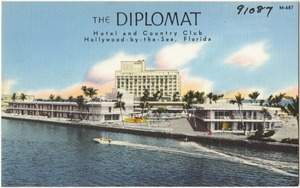 The Diplomat, hotel and country club, Hollywood-by-the-Sea, Florida