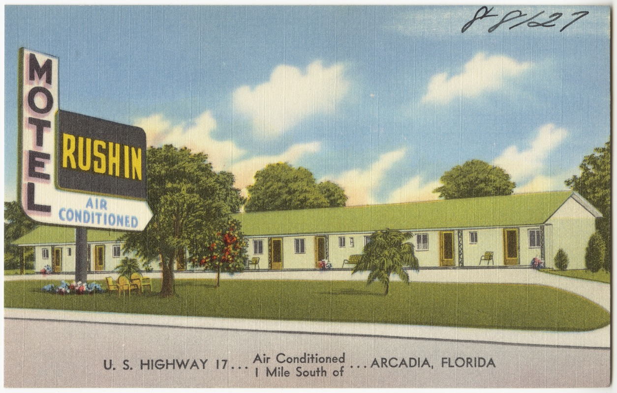 Motel Rushin Air Conditioned U S Highway 17 1 Mile South Of Arcadia Florida